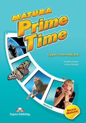 Matura Prime Time Upper Intermediate: Workbook (POLAND) (Paperback)