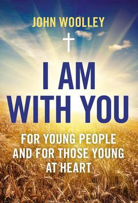 I am with You; for Young People and for Those Young at Heart (Paperback)
