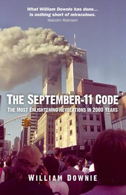 September-11 Code, The - The most enlightening revelations in 2000 years (Paperback)