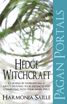 Pagan Portals - Hedge Witchcraft (Paperback)