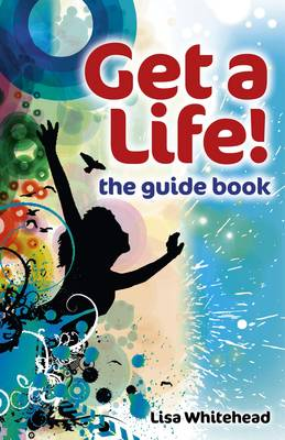 Get a Life! - The Guide Book (Paperback)