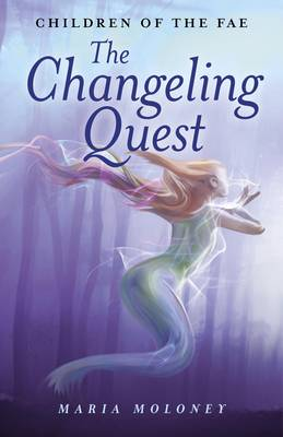 The Changeling Quest: Children of the Fae (Paperback)