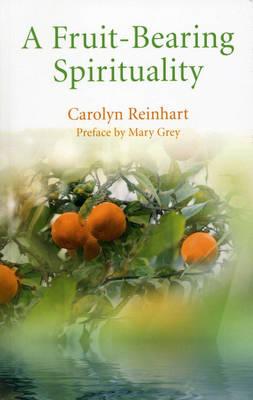 A Fruit-bearing Spirituality (Paperback)