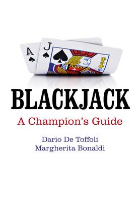 Blackjack - A Champion`s Guide (Paperback)