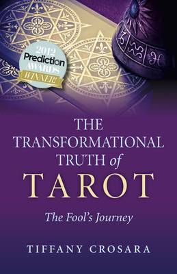 The Transformational Truth of Tarot (Paperback)
