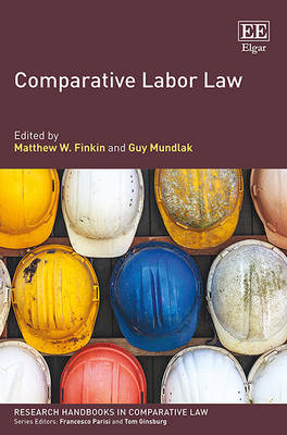 Comparative Labor Law - Research Handbooks in Comparative Law Series (Hardback)