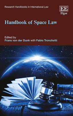 Handbook of Space Law - Research Handbooks in International Law Series (Hardback)