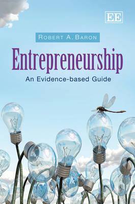 Entrepreneurship: An Evidence-Based Guide (Paperback)