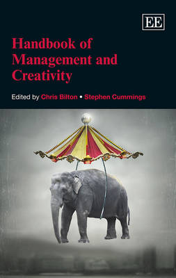 Handbook of Management and Creativity - Research Handbooks in Business and Management Series (Hardback)