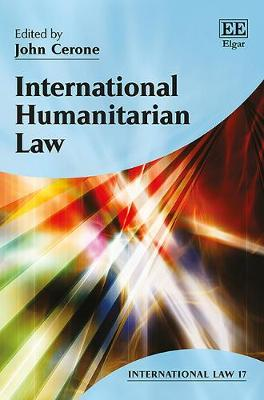 International Humanitarian Law - International Law Series 17 (Hardback)
