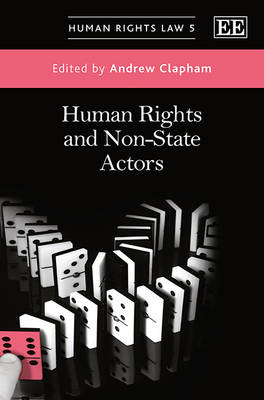 Human Rights and Non-State Actors - Human Rights Law Series 5 (Hardback)
