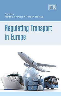 Regulating Transport in Europe (Hardback)