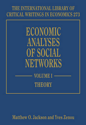 Economic Analyses of Social Networks - The International Library of Critical Writings in Economics Series 273 (Hardback)