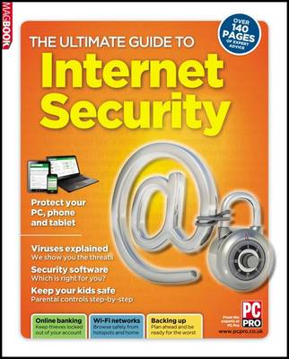 The Ultimate Guide to Internet Security (Paperback)