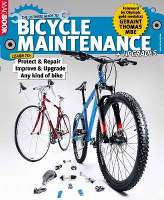Ultimate Guide to Bicycle Maintenance and Upgrades (Paperback)