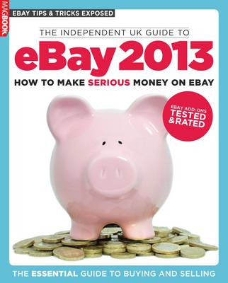 The Independent Guide to EBay 2013 (Paperback)