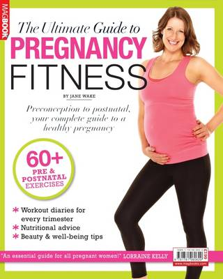 The Ultimate Guide to Pregnancy Fitness (Paperback)