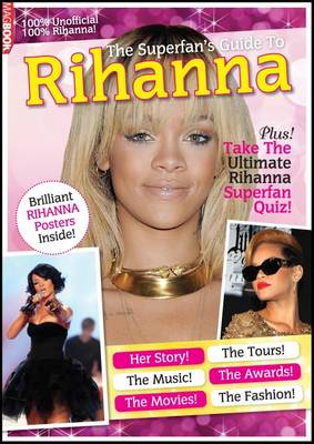 The Superfan's Guide to Rihanna (Paperback)