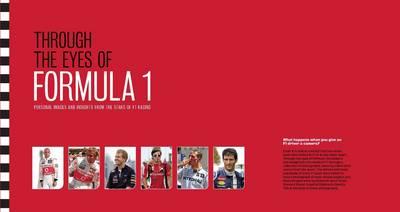 Through the Eyes of Formula 1 (Hardback)
