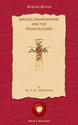 Bacon, Shakespeare and the Rosicrusians (Paperback)