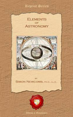 Elements of Astronomy (Paperback)