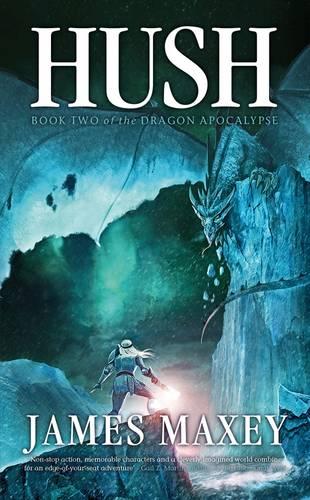 Hush - Dragon Apocalypse 2 (Paperback)
