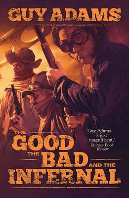 The Good, the Bad and the Infernal - Heaven's Gate 1 (Paperback)