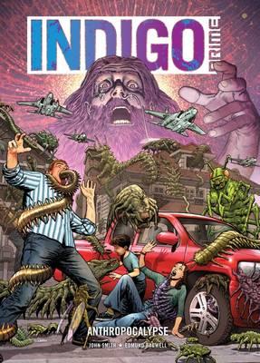Indigo Prime@ Anthropocalypse (Paperback)