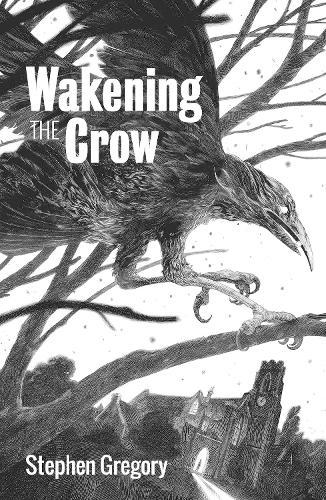 Wakening the Crow (Paperback)