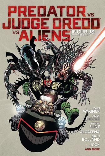 Predator vs. Judge Dredd vs. Aliens (Hardback)