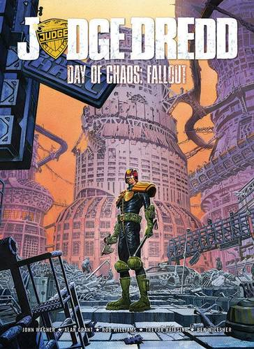 Judge Dredd Day of Chaos: Fallout (Paperback)