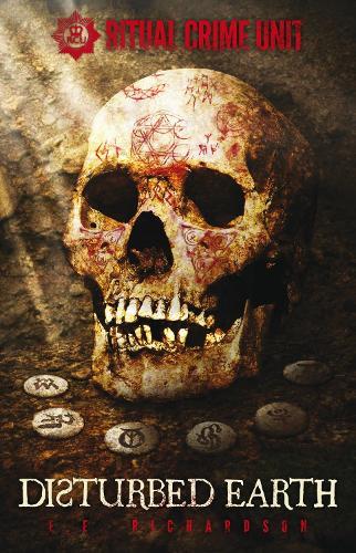 Ritual Crime Unit Disturbed Earth (Paperback)