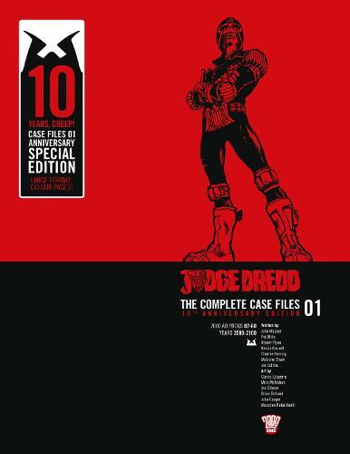 Judge Dredd: Casefiles 01: 10th Anniversary Edition (Hardback)