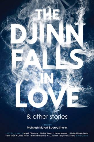 The Djinn Falls in Love and Other Stories (Paperback)