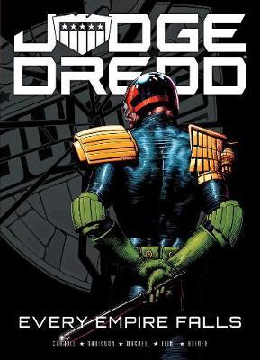 Judge Dredd: Every Empire Falls (Paperback)
