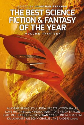 The Best Science Fiction and Fantasy of the Year, Volume Thirteen - The Best Science Fiction and Fantasy of the Year 13 (Paperback)