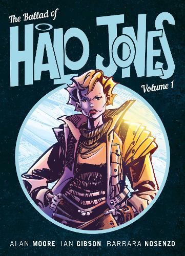 The Ballad Of Halo Jones Volume 1: Book 1 (Paperback)