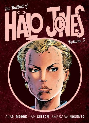 The Ballad Of Halo Jones Volume 3: Book 3 (Paperback)