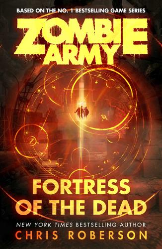 Zombie Army: Fortress of the Dead (Paperback)