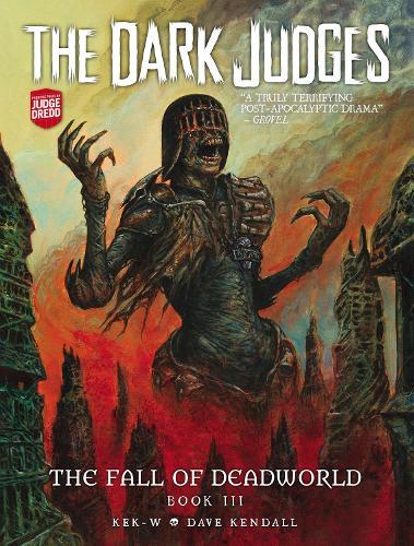 The Dark Judges: The Fall of Deadworld Book 3 - Doomed - The Fall of Deadworld 3 (Hardback)