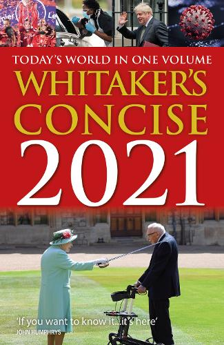 Whitaker's Concise 2021: Today's World In One Volume - Whitaker's Almanack (Paperback)