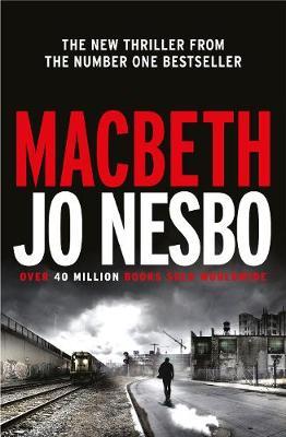 Macbeth - Hogarth Shakespeare (Hardback)