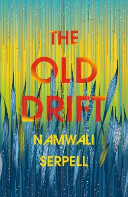 The Old Drift (Hardback)