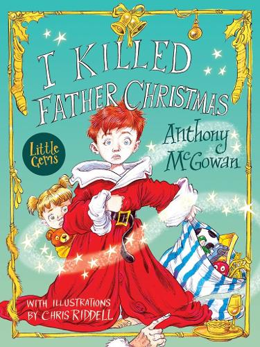 I Killed Father Christmas (Paperback)