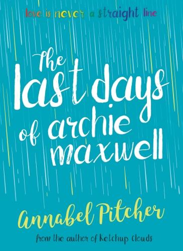 The Last Days of Archie Maxwell (Paperback)