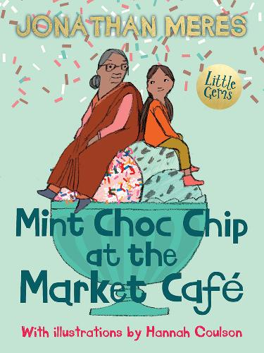 Mint Choc Chip at the Market Cafe (Paperback)