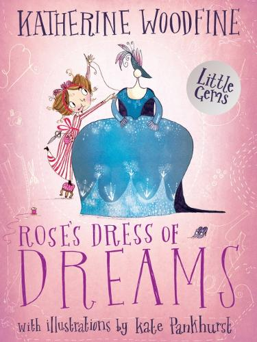 Rose's Dress of Dreams: (Little Gem) (Paperback)