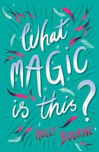 What Magic Is This? (Paperback)