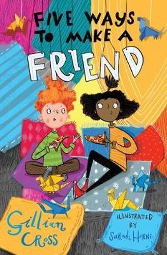 Five Ways to Make a Friend (Paperback)