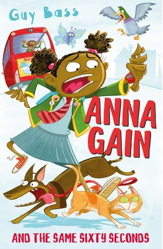 Anna Gain and the Same Sixty Seconds (Paperback)